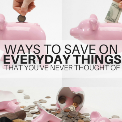 5 Incredible Ways to Save More on Every Day Things