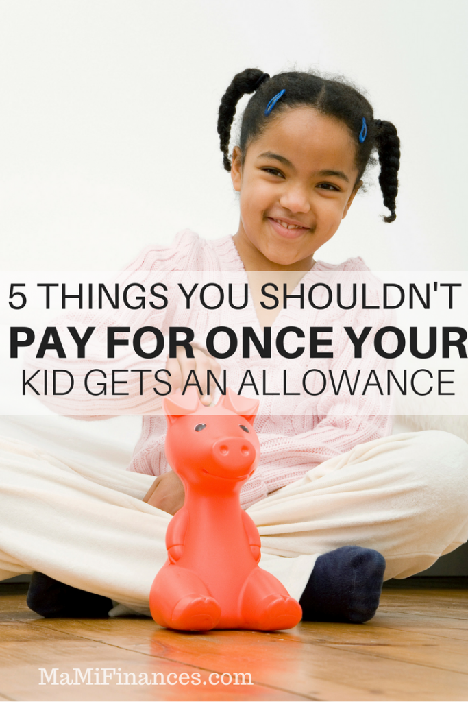 Kid gets an allowance and now you are trying to decide what you should stop paying for. Here are 5 things you should stop buying.