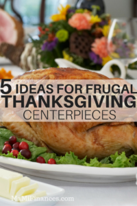 5 Ideas for Frugal Thanksgiving Centerpieces