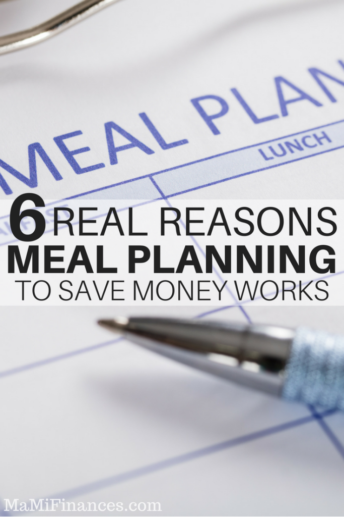 Meal planning to save money? Never done it? Learn 6 truthful reasons why you need to meal plan to save on your grocery budget.