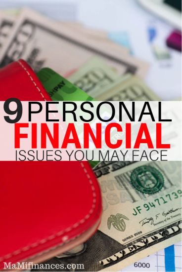 There are at least nine personal financial issues everyone may face in their lifetime. Don't believe us? Learn what they are and how to plan for them.